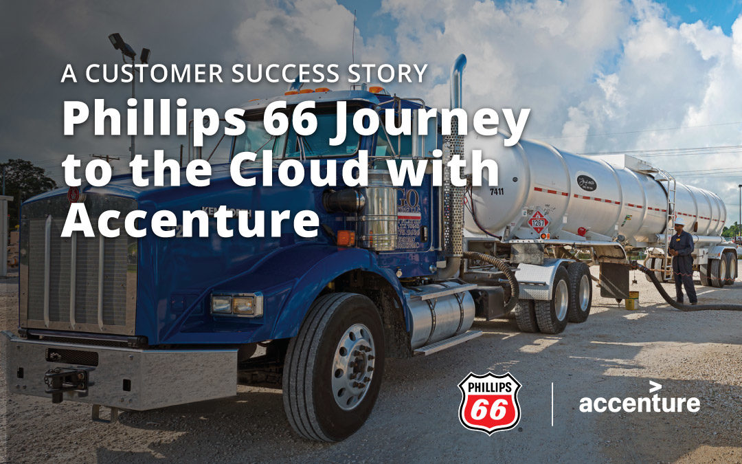 Phillips 66 Journey to the Cloud with Accenture