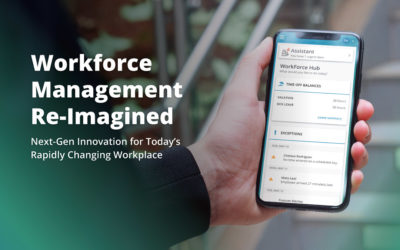 Workforce Management Re-Imagined: Next-Gen Innovation for Today's Rapidly Changing Workplace